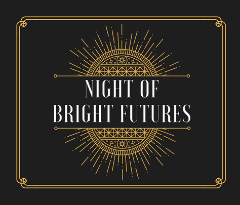 Night of Bright Futures Gala